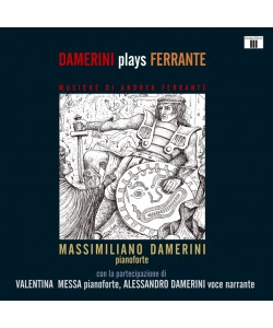 DAMERINI plays FERRANTE