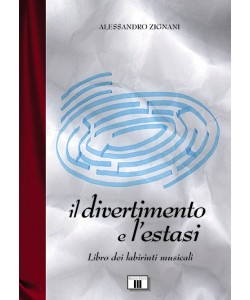 Il divertimento e l'estasi