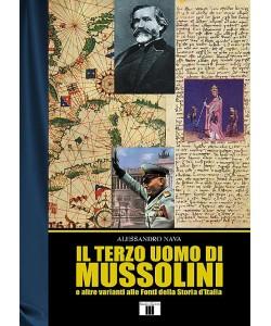 Il terzo uomo di Mussolini