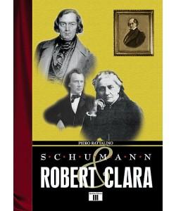 Schumann. Robert & Clara