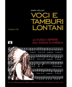 Voci e tamburi lontani + CD audio allegato