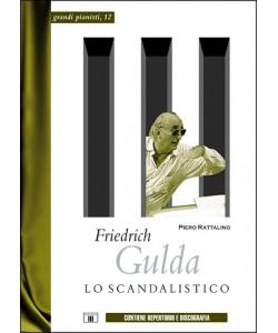 Friedrich Gulda. Lo Scandalistico