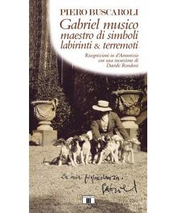 Gabriel musico maestro di simboli labirinti & terremoti