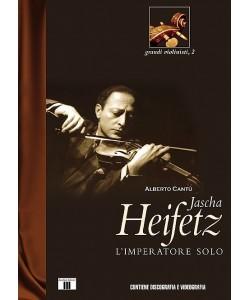 Jascha Heifetz - L'Imperatore solo