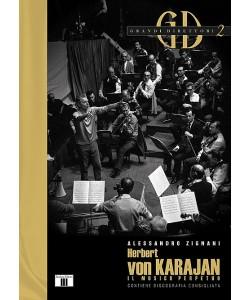 Herbert von Karajan - Il musico perpetuo