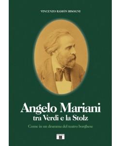 Angelo Mariani tra Verdi e la Stolz