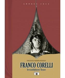FRANCO CORELLI. Irresistibilmente Tenore