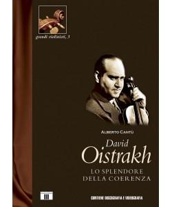 David Oistrakh - Lo splendore della coerenza
