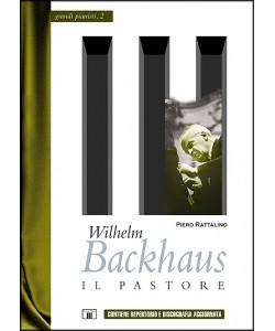 Wilhelm Backhaus - Il Pastore