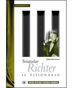 Sviatoslav Richter - Il Visionario