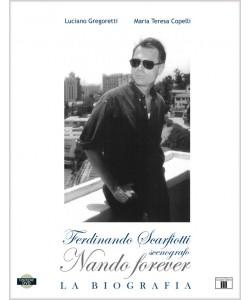 NANDO FOREVER. Ferdinando Scarfiotti, scenografo