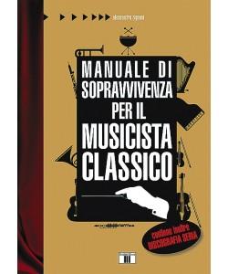 Manuale di sopravvivenza per il musicista classico