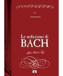 Le seduzioni di Bach