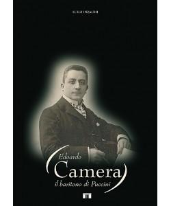 Edoardo Camera. Il baritono di Puccini