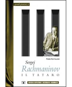 Sergej Rachmaninov. Il Tataro