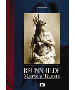Brünnhilde - Morte a Trieste