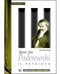 Ignaz Jan Paderewski - Il Patriota