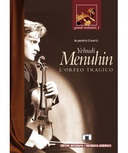 Yehudi Menuhin - L'Orfeo tragico