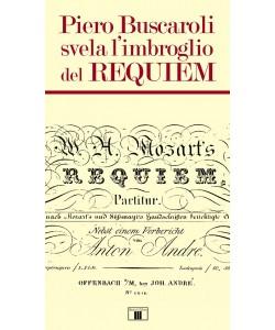 Piero Buscaroli svela l'imbroglio del Requiem