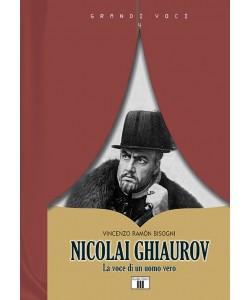 NICOLAI GHIAUROV. La voce di un uomo vero