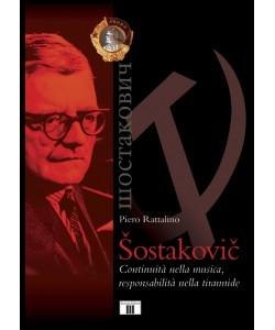 Šostakovič. Continuità nella musica, responsabilità nella tirannide