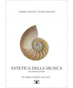 ESTETICA DELLA MUSICA. Una introduzione