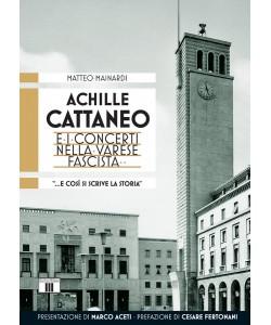 Achille Cattaneo e i concerti nella Varese fascista