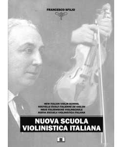Nuova scuola violinistica italiana (italian, english, german, french and spanish)