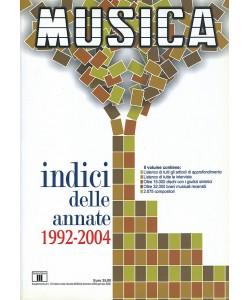 INDICI DELLE ANNATE DI MUSICA 1992-2004