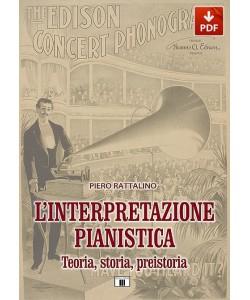 L'interpretazione pianistica - Teoria, storia, preistoria (PDF)