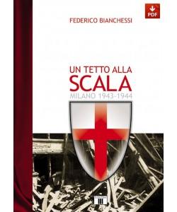 Un tetto alla Scala - Milano 1943-1944 (PDF)