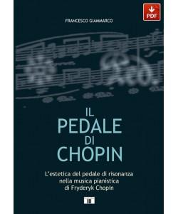 IL PEDALE DI CHOPIN. L'estetica del pedale di risonanza nella musica pianistica di Fryderyk Chopin (PDF)