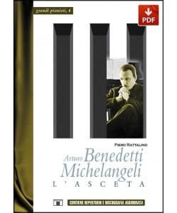 Arturo Benedetti Michelangeli. L'Asceta (PDF)