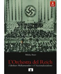 L'Orchestra del Reich. I Berliner Philharmoniker e il Nazionalsocialismo (PDF)