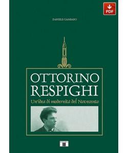 Ottorino Respighi. Un'idea di modernità del Novecento (PDF)