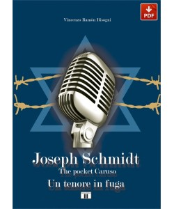JOSEPH SCHMIDT. The pocket Caruso. Un tenore in fuga (PDF)