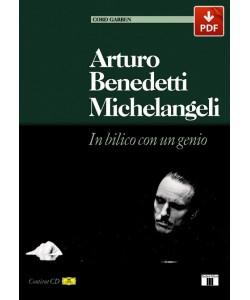 Arturo Benedetti Michelangeli. In bilico con un genio (PDF)