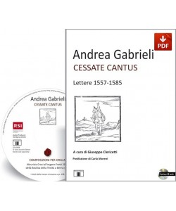 ANDREA GABRIELI. Cessate Cantus. Lettere 1557-1585 (PDF) senza CD audio