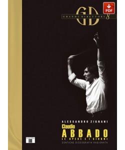 CLAUDIO ABBADO. Le opere e i giorni (PDF)