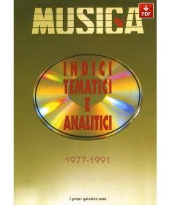 INDICI DELLE ANNATE DI MUSICA 1977-1991 (PDF)
