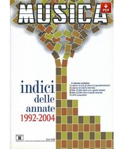 INDICI DELLE ANNATE DI MUSICA 1992-2004 (PDF)