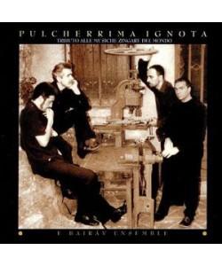 Pulcherrima Ignota - CD audio